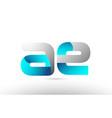 grey blue alphabet letter ae a e logo 3d design vector image vector image