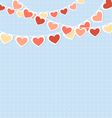 Hearts buntings garlands on blue vector image vector image