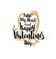 Take my heart and Valentines greetings vector image