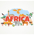bright postcard with landmarks and animals africa vector image