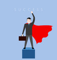 businessman with a hero cape success business vector image
