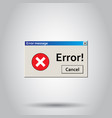 error warning message icon on isolated background vector image