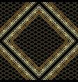 gold rhombus 3d greek key meander frames seamless vector image
