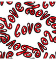hand drawn word love seamless pattern on vector image vector image