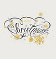 christmas calligraphic inscription vector image vector image