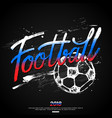 football hand lettering design for banner poster vector image vector image