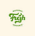 fresh lettering vector image vector image