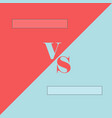 versus template with two color background vector image vector image