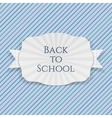 Back to School curved paper Emblem vector image vector image