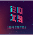 happy new year 2019 party futuristic design vector image