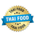 thai food 3d gold badge with blue ribbon vector image vector image