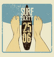 typography surf beach party grunge vintage poster vector image
