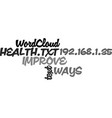 ways to improve your health text word cloud vector image vector image