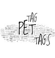 a review of pet tag machines text word cloud vector image vector image