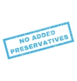 No Added Preservatives Rubber Stamp vector image vector image