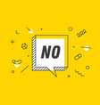 no banner speech bubble poster and sticker vector image vector image