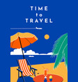 time to travel poster summer banner with beach vector image