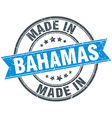made in Bahamas blue round vintage stamp vector image vector image