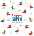 mothers day greeting card with super mom superhero vector image vector image
