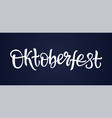oktoberfest - hand drawn brush pen vector image vector image