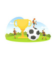 big winner cup and soccer ball tiny soccer vector image