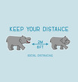 keep your distance text for two hippopotamuses vector image vector image