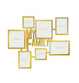 my family photo frame set vector image vector image