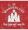 Wanderlust Camping badge Old school hand drawn t vector image vector image