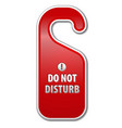 dont disturb sign vector image