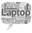 How to Keep Your Laptop Out of Thieves Hands text vector image vector image