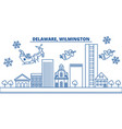 usa delaware wilmington winter city skyline vector image