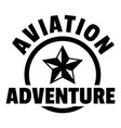 aviation adventure logo simple style vector image vector image