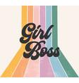 girl boss retro striped rainbow graphic design vector image