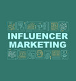 influencer marketing word concepts banner vector image