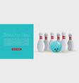 bowling day web banner ball vector image vector image