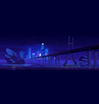 city skyline with buildings and bridge at night vector image vector image