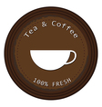 A label for the fresh tea and coffee vector image vector image