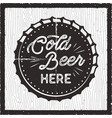 cold beer here - retro craft brewery card pub vector image