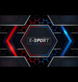 e-sports concept modern shiny realistic metallic vector image vector image