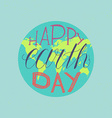 Happy Earth Day Lettering vector image
