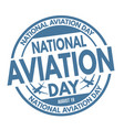 national aviation day sign or stamp vector image