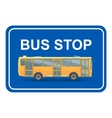 yellow bus stop blue sign vector image vector image