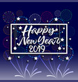 2019 happy new year greeting card with colorful vector image vector image