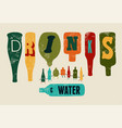 drinks and water collection funny bottles vector image