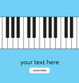 piano keyboard internet banner place your text vector image vector image