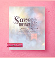 Soft spiritual Save The Date wedding template vector image vector image