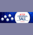 after christmas sale banner design with xmas balls vector image vector image