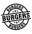 burgers round grunge black stamp vector image vector image