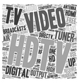 hdtv tuners text background wordcloud concept vector image vector image