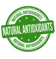 natural antioxidants grunge rubber stamp vector image vector image